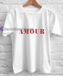 Amour font white t shirt gift tees unisex adult cool tee shirts