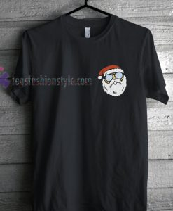 Santa Claus With Sunglasses Christmas T Shirt gift tees cool tee shirts