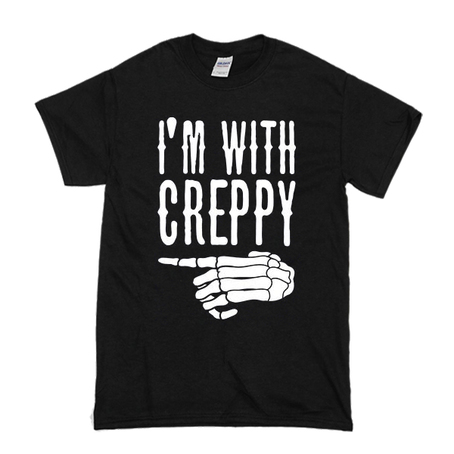 i'm with creepy t shirt T Shirt gift