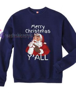 Merry Christmas Y'ALL Sweatshirt Gift sweater cool tee shirts