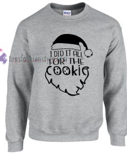 Santa Cookies Christmas Sweatshirt Gift sweater cool tee shirts
