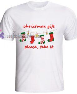 christmas gift T Shirt