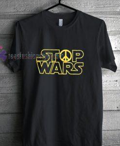 Stop Wars Parody t shirt