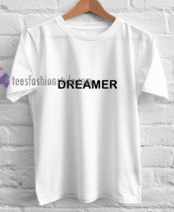 Dreamer simple t shirt