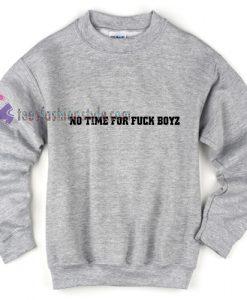 NO TIME Sweatshirt