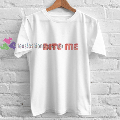 bite me simple t shirt