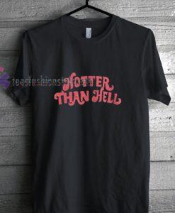 hotter than hell font t shirt