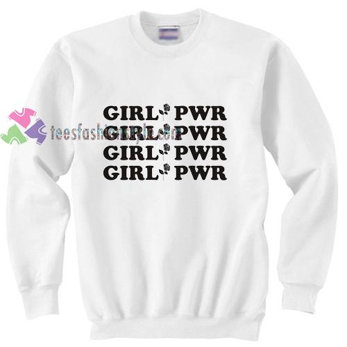 Girl Pwr Sweatshirt