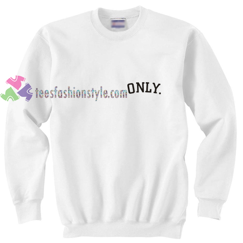 Only Sweatshirt