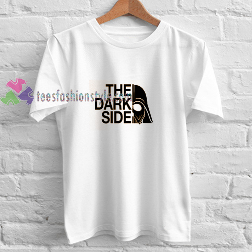 The Dark Side t shirt