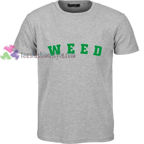 Weed Grey t shirt