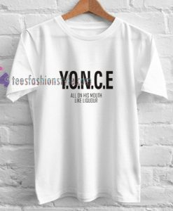 Yonce t shirt