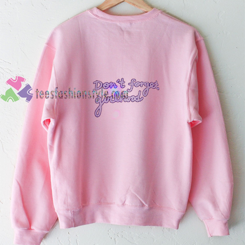 Girlhood Sweatshirt