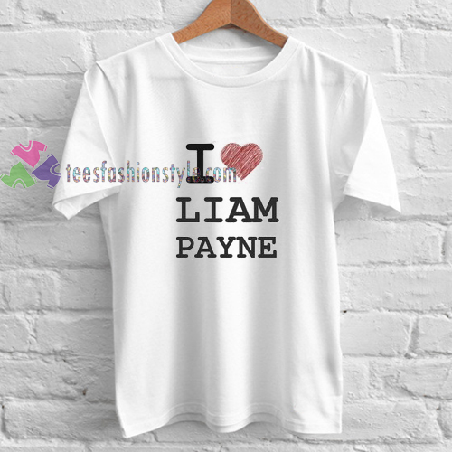 I Love Liam Payne t shirt