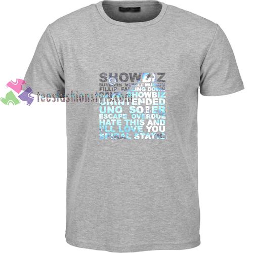 Showbiz Quotes t shirt
