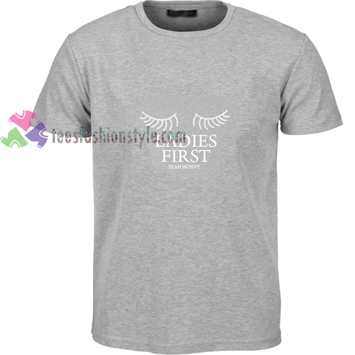 Ladies First Grey t shirt