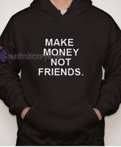 Money and Friends Hoodie