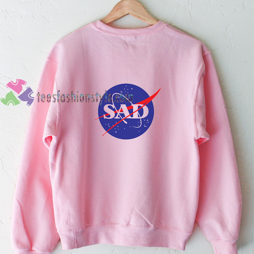 Sad Nasa Sweatshirt