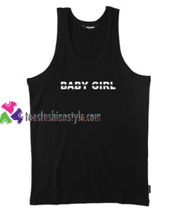 Baby Girl Tank Top gift tanktop shirt unisex custom clothing Size S-3XL