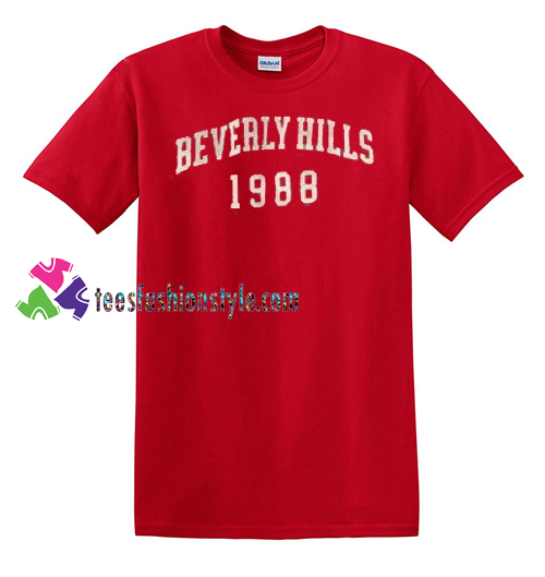 Beverly Hills 1988 T Shirt gift tees unisex adult cool tee shirts