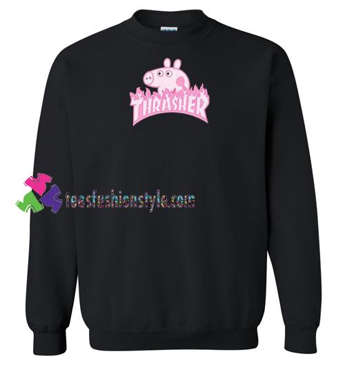 c976e3c1ad3b Peppa Pig X Thrasher Parody Sweatshirt Gift sweater adult unisex cool tee  shirts