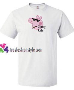 Peppa Thug Life Funny T Shirt gift tees unisex adult cool tee shirts