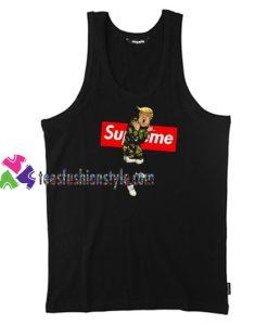 Supreme Trump Unisex Tank Top gift tanktop shirt unisex custom clothing Size S-3XL