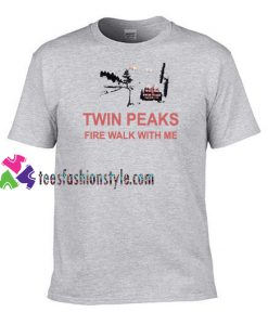 Twin Peaks Fire Walk With Me T Shirt gift tees unisex adult cool tee shirts