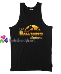 Visit Hawkins Indiana Tank Top gift tanktop shirt unisex custom clothing Size S-3XL