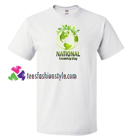 National Cleanup Day T Shirt Clean With Love Shirt gift tees unisex adult cool tee shirts
