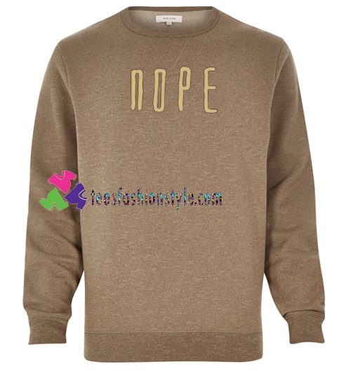Nope Font Sweatshirt Gift sweater adult unisex cool tee shirts