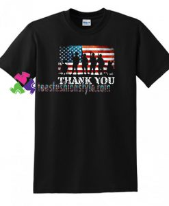 American Flag T Shirt Thank You Veterans Day T Shirt gift tees unisex adult cool tee shirts