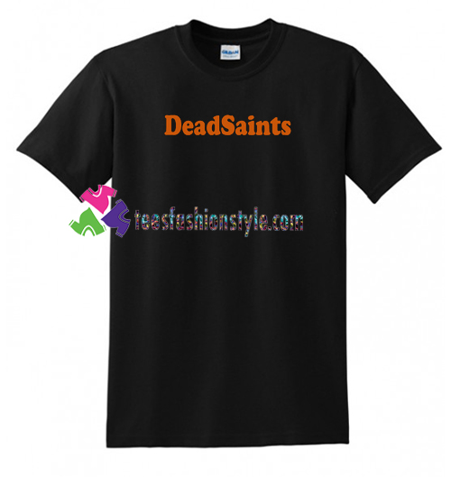 Deadsaints Logo T Shirt gift tees unisex adult cool tee shirts