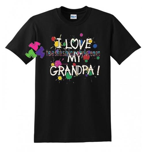 I Love My Granda T Shirt gift tees unisex adult cool tee shirts