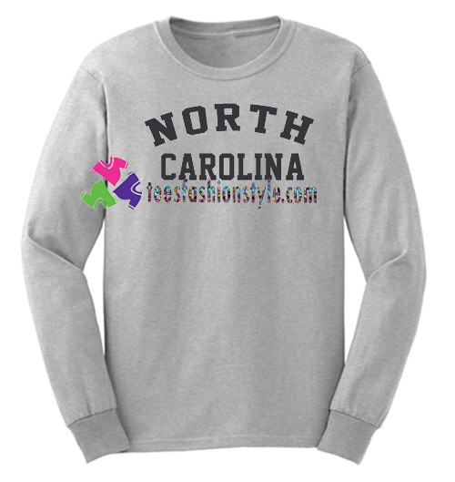 North Carolina Sweatshirt Gift sweater adult unisex cool tee shirts