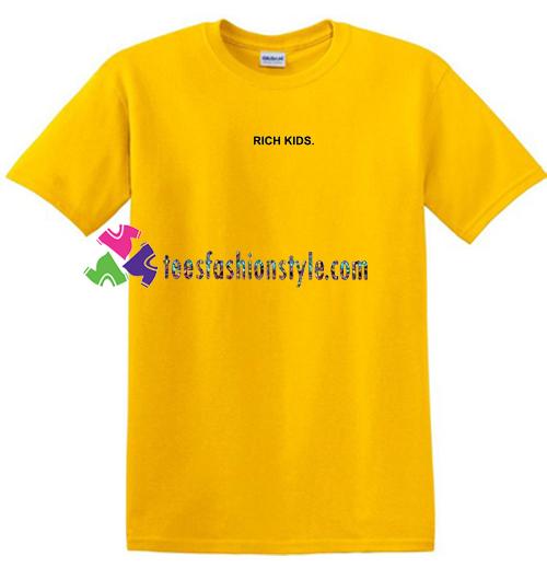 Rich Kids T Shirt gift tees unisex adult cool tee shirts