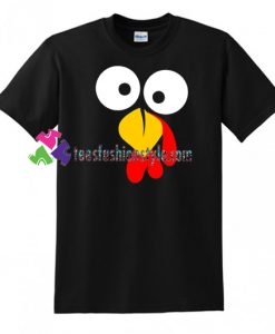 Turkey Face Funny Thanksgiving Day T Shirt gift tees unisex adult cool tee shirts