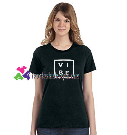Vibe T Shirt gift tees unisex adult cool tee shirts