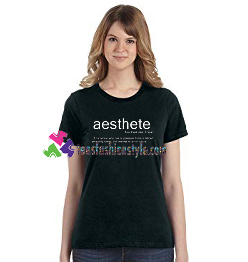 Aesthete T Shirt gift tees unisex adult cool tee shirts