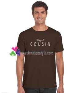 Biggest Cousin T Shirt gift tees unisex adult cool tee shirts