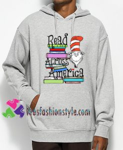 Read Across America Day, Hoodie gift cool tee shirts cool tee shirts for guys