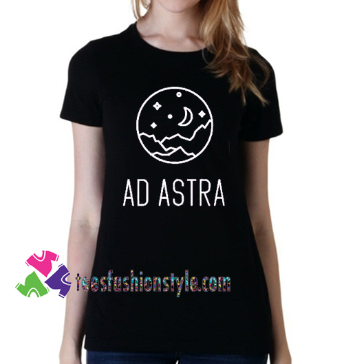 T-shirt, moon, mountains, stars Ad Astra T shirt gift tees unisex adult cool tee shirts
