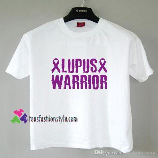 Lupus Warrior Shirt Cancer Awareness