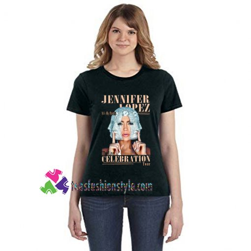 Jennifer My Party Tour 2019 Lopez Dance Queen Gift For Fan Unisex T-shirt tee shirts