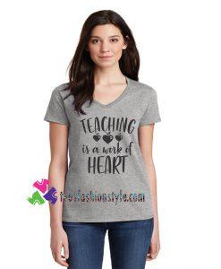 Teacher Birthday, Funny Gift, Teaching Is A Work Of Heart