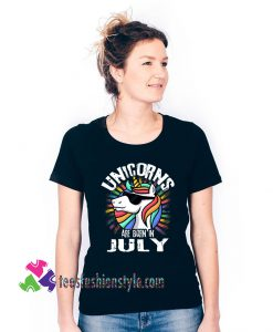 Unicorn, Are Born In July Birthday, Rainbow Unisex