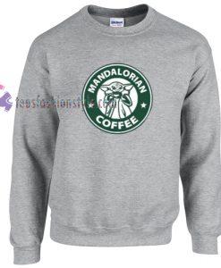 Starbucks and Baby Yoda Inspired Mandalorian Coffee starwars sweatshirt