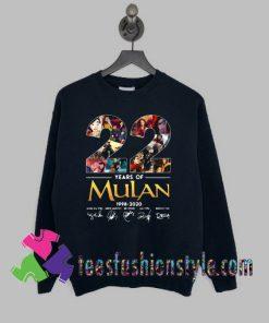22 years of Mulan Movie 1998-2020 signatures Sweatshirts