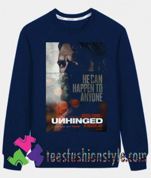 Unhinged Movie Cinema 2020 Poster Sweatshirts