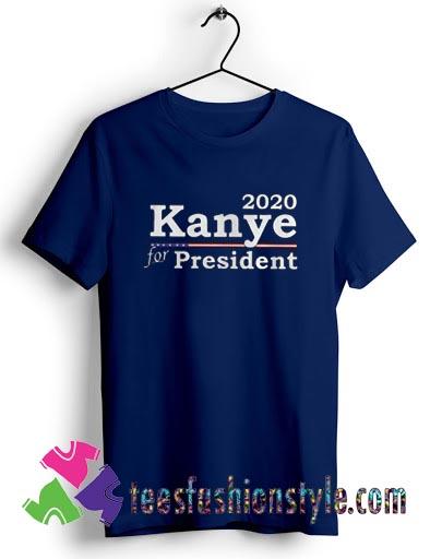 15949503012020 Kanye West For President T shirt For Unisex